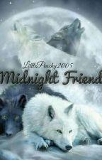 Midnight Friend by LittlePeachy2005