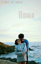 Human by novels_and_broadway
