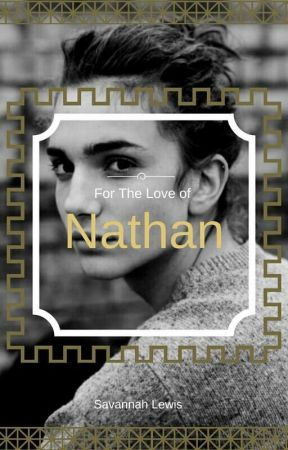 For The Love of Nathan (BoyxBoy) by Soulxlion7