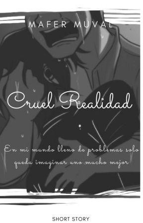 ||Cruel Realidad... [Hiroguel] by Mafer_Moonwalk777