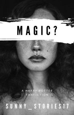 Magic? (Harry Potter Fan Fiction: Years 5-7) - Harry's Back