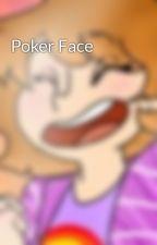 Poker Face by Jay_Bipper_Slipper