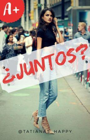 ¿Juntos? by TatianaS_Happy