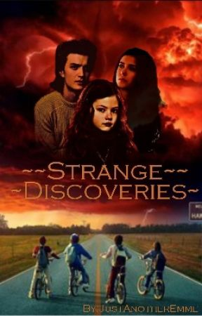 Strange Discoveries || Stranger Things by JustAnotherAlec