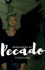 INVOCANDO AL PECADO [Markson] by Tuanslilgirl