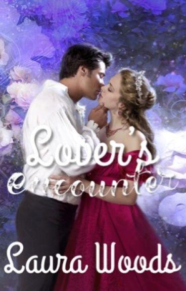 Lover's Encounter [Arranged Marriage Sequel]