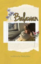 Balavan by febianamarcella