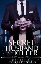 My Secret Husband is a Killer by Santileces_04