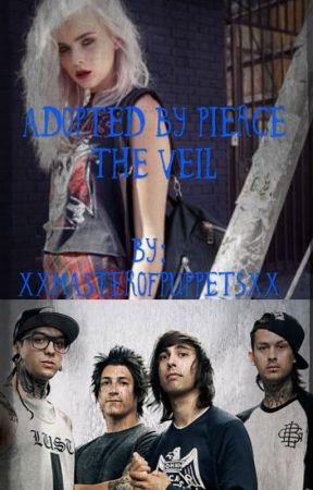 Adopted by Pierce The Veil (IN EDITING PROCESS) by Wallflxwrs