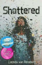 Shattered | Poetry | ✓ by ChildOfAthenaX