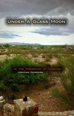 In the Presence of Enemies: Under a Glass Moon by jon_the_revelator