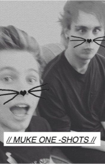// muke one-shots //