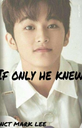 if he only knew (nct Mark Lee story) - Chapter 2 - Wattpad
