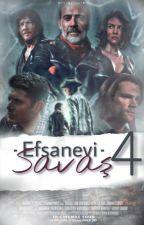 Efsanevi Savaş 4 by WaltWarnerBros