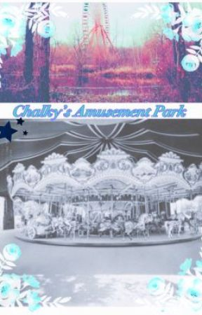 Chalky's Amusement Park by voiceless