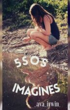 ||5SOS imagines // closed|| by irwinftgray