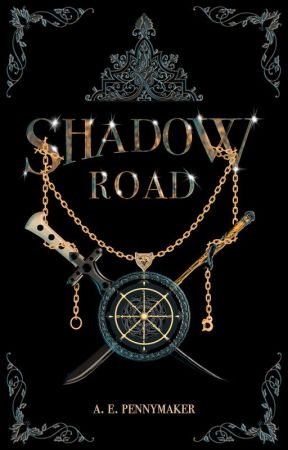 Shadow Road: Book 1 of the Shadow Trilogy by AEPennymaker