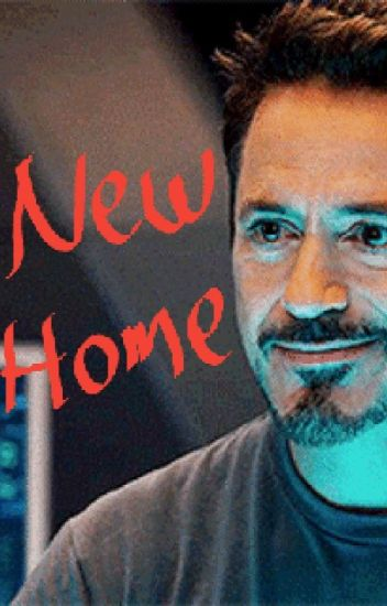 New Home [tony stark x reader]