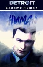 [ Connor X Reader ] Human  by Superxnatural_