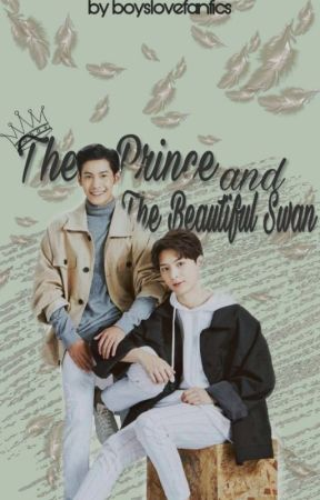 The Prince and the beautiful Swan by boyslovefanfics