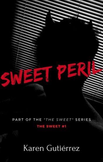 Sweet Peril (En edición)