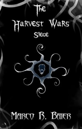 The Harvest Wars - Book 3 - Siege by MarcoBaier