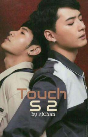 Touch Season 2 [Complete]  by KiChan92