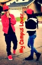 My Campus Lover by CutelyGlamorous