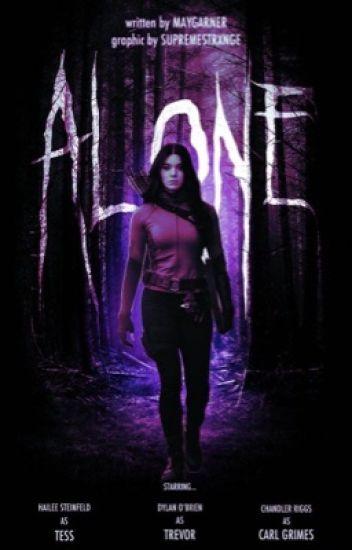 Alone | C.GRIMES [#Wattys2017]