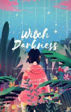 Witch Darkness by ATHENATA