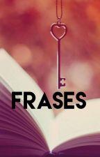 FRASES by TelvaRed29