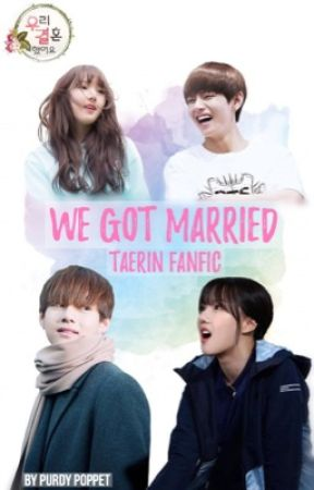 We Got Married | TAERIN by PurdyPoppet