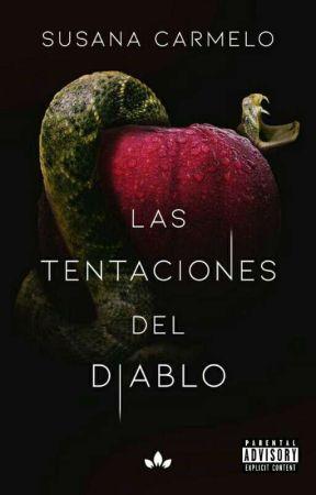 LAS TENTACIONES DEL DIABLO (+18) by _Iwant_truelove_