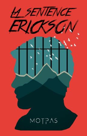 La Sentence Erickson by MotPas