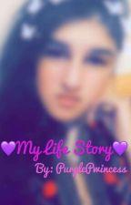 MY Life Story ( Wattys 2018 ) by purplepwincess22