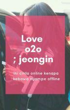 [2] love o2o ㅡjungkook, yein by ataliastep