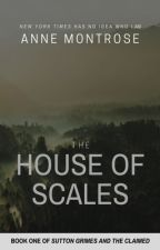 The House of Scales | NaNoWriMo by montrosie