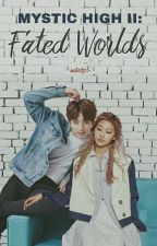 Mystic High II: Fated Worlds || jeongin [ON-GOING] by nobodyx-