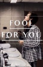 fool for you // h.s by One_Direction_x