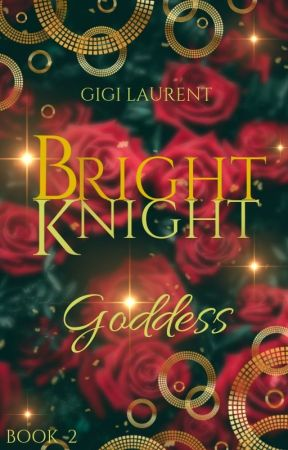 Bright Knight (Book 2) by GigiLaurent