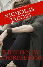 NICHOLAS JACOBS by chirppeeness
