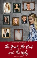 The Good, The Bad and The Ugly (Nathan Scott Fan Fiction) [7] by MrsNOBrien
