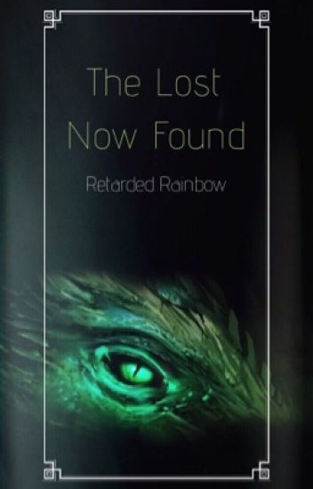 The Lost Now Found (Fairy Tail FanFic)