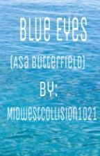 Blue Eyes (Asa Butterfield) by MidwestCollision1021