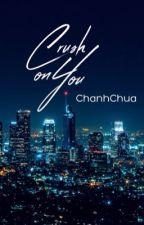 [U23] Crush On You by chanhchua310