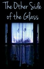 The Other Side Of The Glass (Phan) by CloudLester