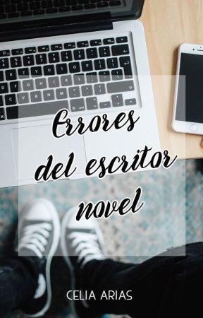 Errores del escritor novel by Celiaar00
