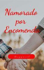Um Namorado por Encomenda-Ruggarol-Adaptação by Juliaruggarol43