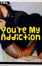 You're My Addiction (stud & fem) by yonnie1991