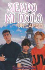 Siendo Mi Idolo: Un nuevo cambio by JuanmaRiosMusic